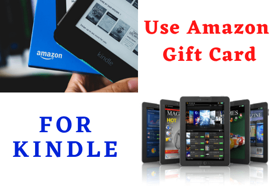 Can You Use Amazon Gift Card For Kindle