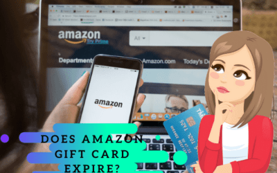Does Amazon Gift Card Expire? Expiration Check, Increase Date [2021 Updates]