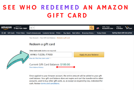 Can You See Who Redeemed An Amazon Gift Card? [2021 Update]